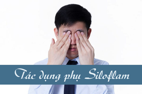 Một số tác dụng không mong muốn khi sử dụng Siloflam