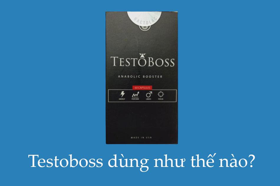 Testoss dùng như thế nào?